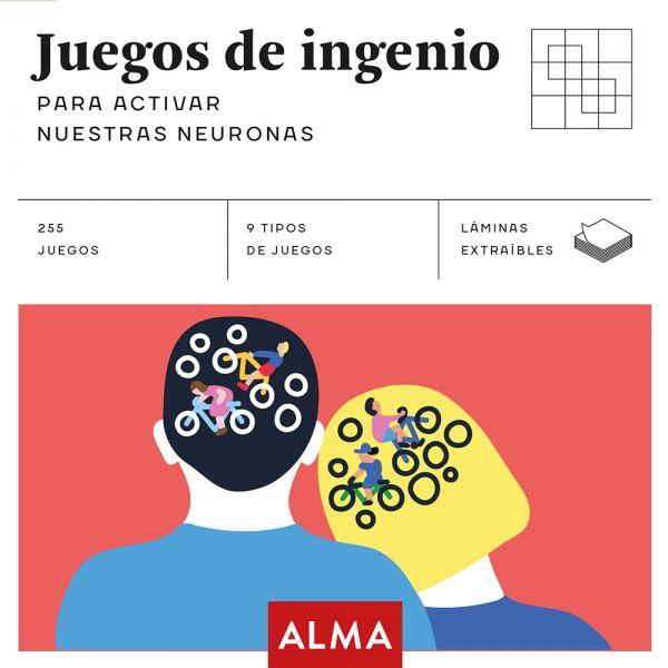 JUEGOS DE INGENIO PARA ACTIVAR NUESTRAS NEURONAS