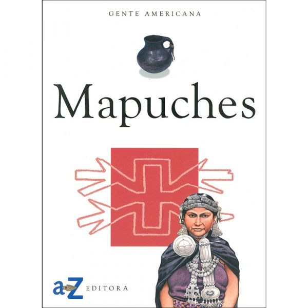 MAPUCHES - GENTE AMERICANA
