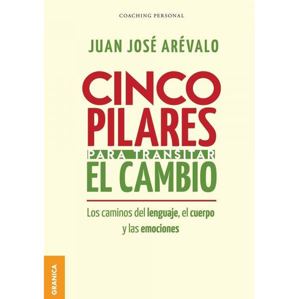 CINCO PILARES PARA TRANSITAR EL CAMBIO