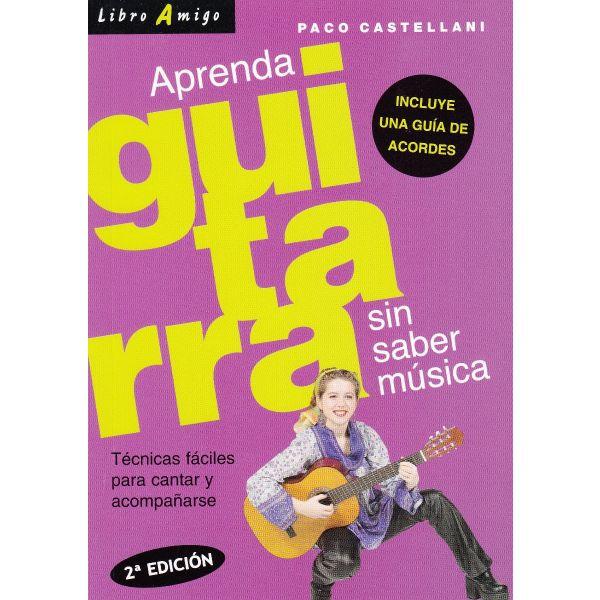 APRENDA GUITARRA SIN SABER MÚSICA