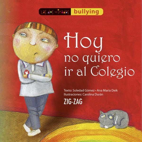 HOY NO QUIERO IR AL COLEGIO