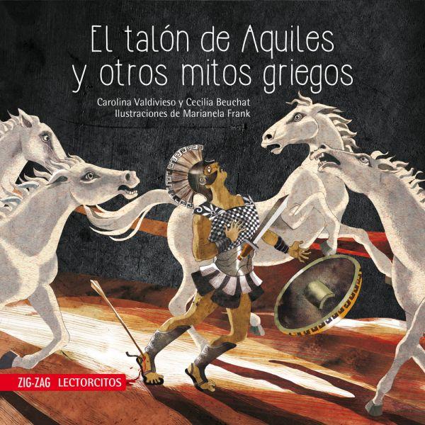 EL TALÓN DE AQUILES Y OTROS MITOS GRIEGOS