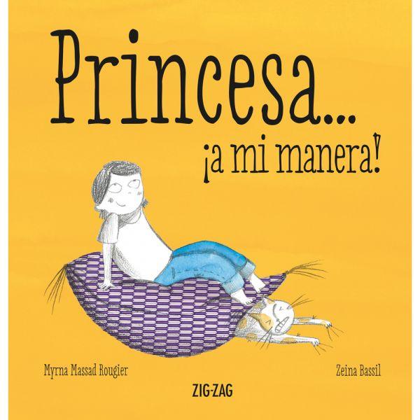 PRINCESA… ¡A MI MANERA!