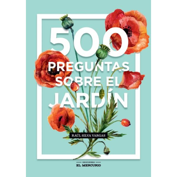 500 PREGUNTAS SOBRE EL JARDÍN