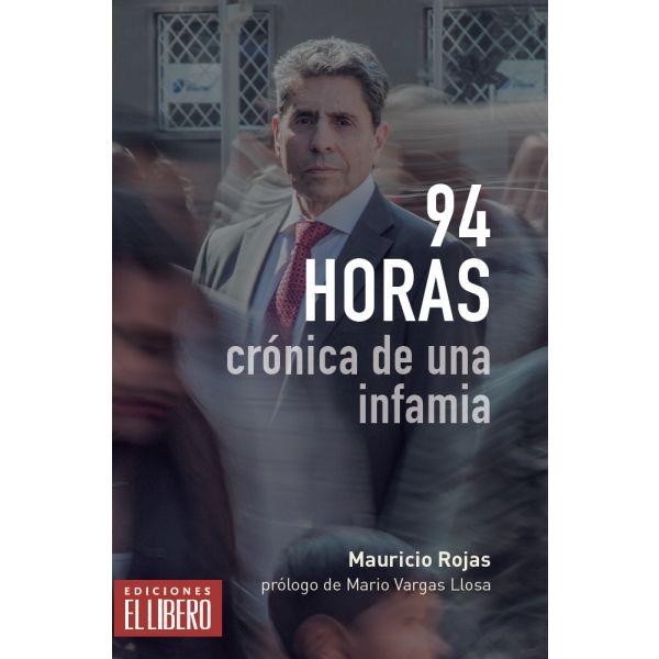 94 HORAS. CRÓNICA DE UN INFAMIA