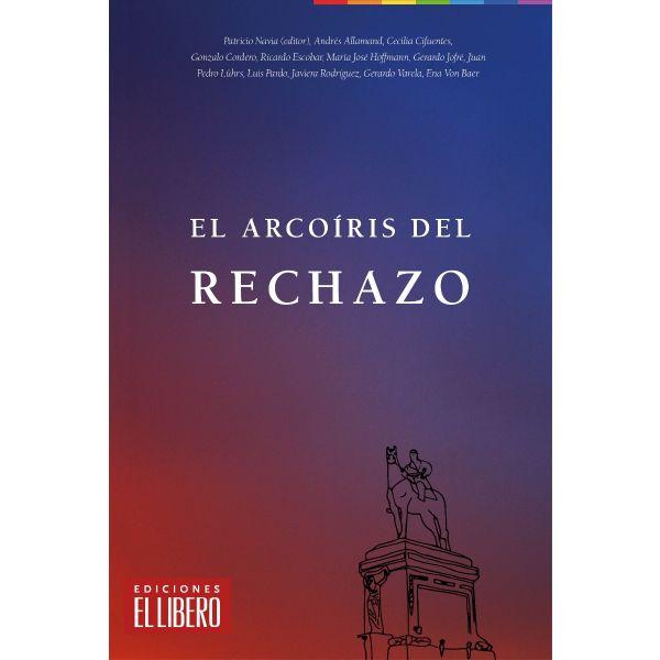 EL ARCOÍRIS DEL RECHAZO