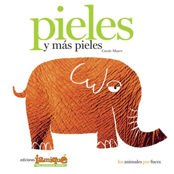 PIELES Y MÁS PIELES