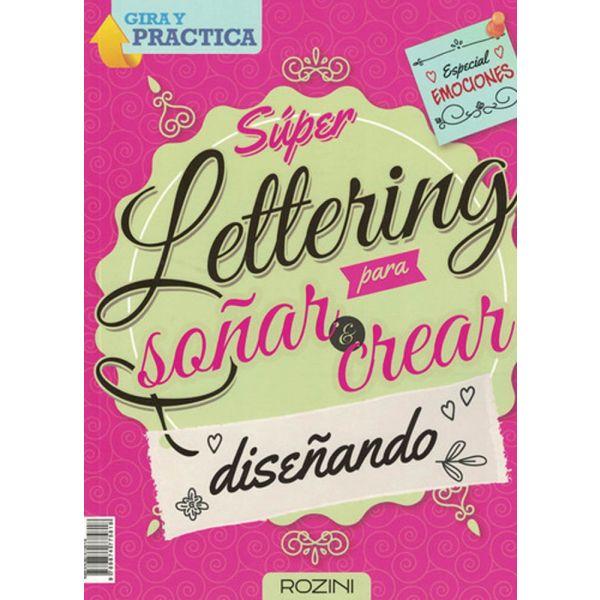 Lettering  para soñar y crear  emociones