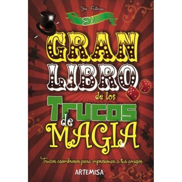 EL GRAN LIBRO DE LOS TRUCOS DE MAGIA