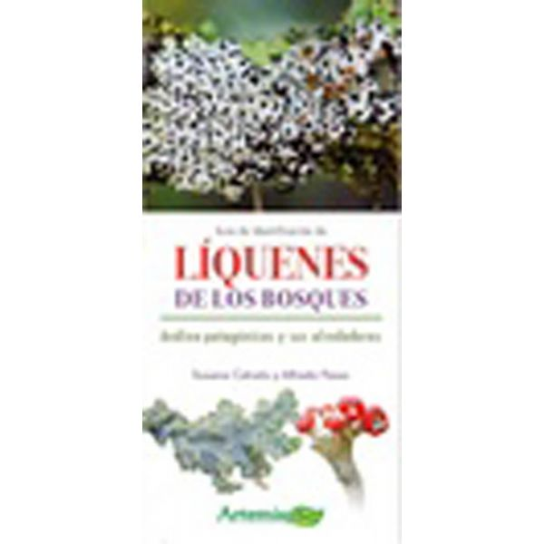 Guía de identificación de líquenes de los bosques andino-patagónicos