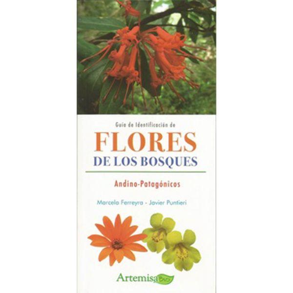 Guía de identificación de las flores de los bosques andino-patagónicos