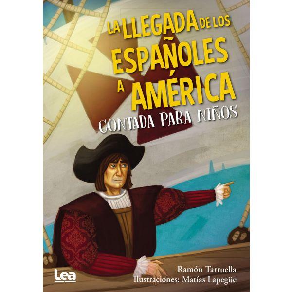 LA LLEGADA DE LOS ESPAÑOLES A AMERICA CONTADA PARA NIÑOS