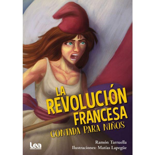 LA REVOLUCION FRANCESA CONTADA PARA NIÑOS