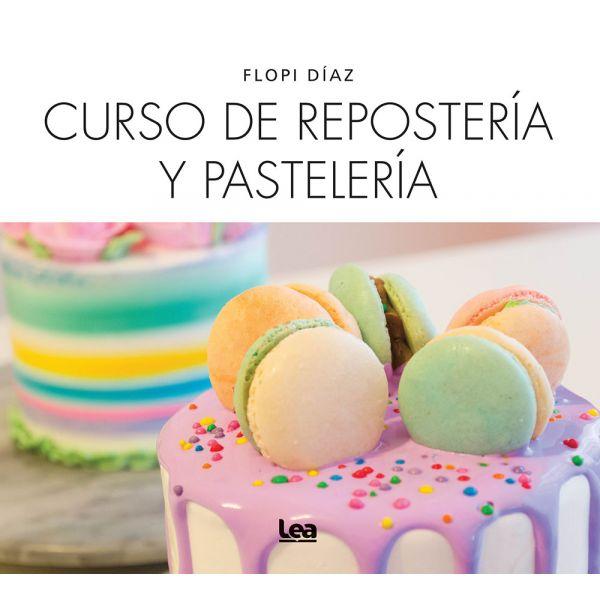 CURSO DE REPOSTERIA Y PASTELERIA