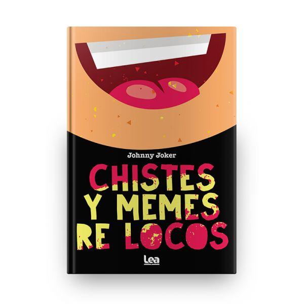 CHISTES Y MEMES RE LOCOS