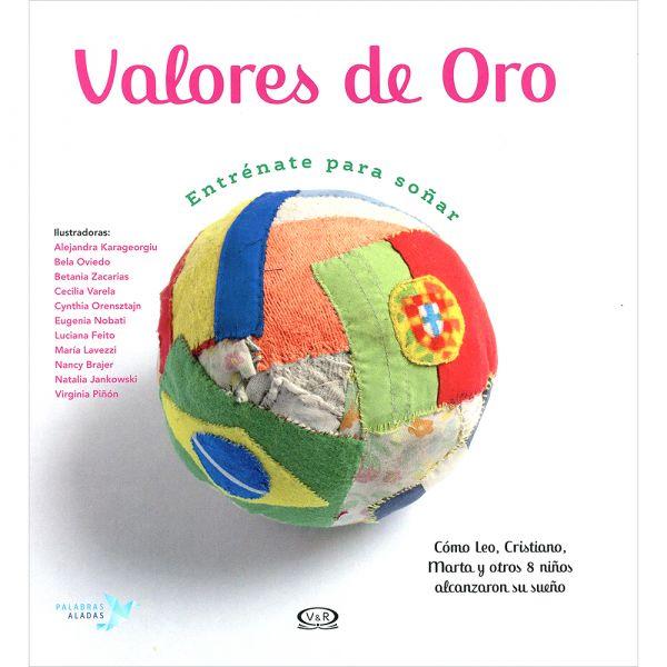 VALORES DE ORO. ENTRÉNATE PARA SOÑAR