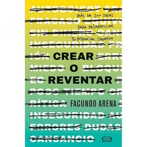 CREAR O REVENTAR