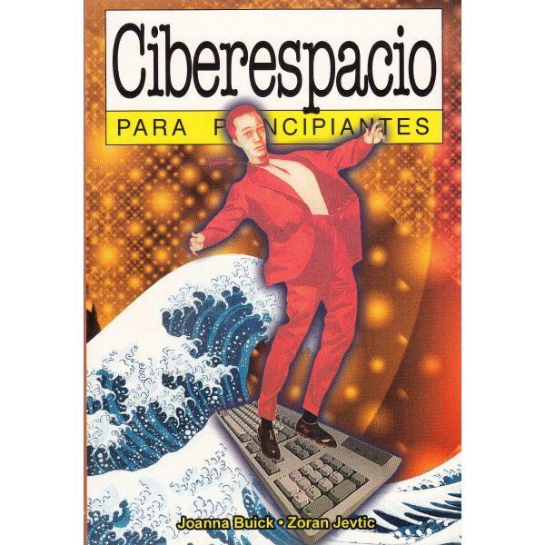 CIBERESPACIO PARA PRINCIPIANTES