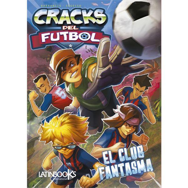 CRACKS del FUTBOL 1 -EL CLUB FANTASMA