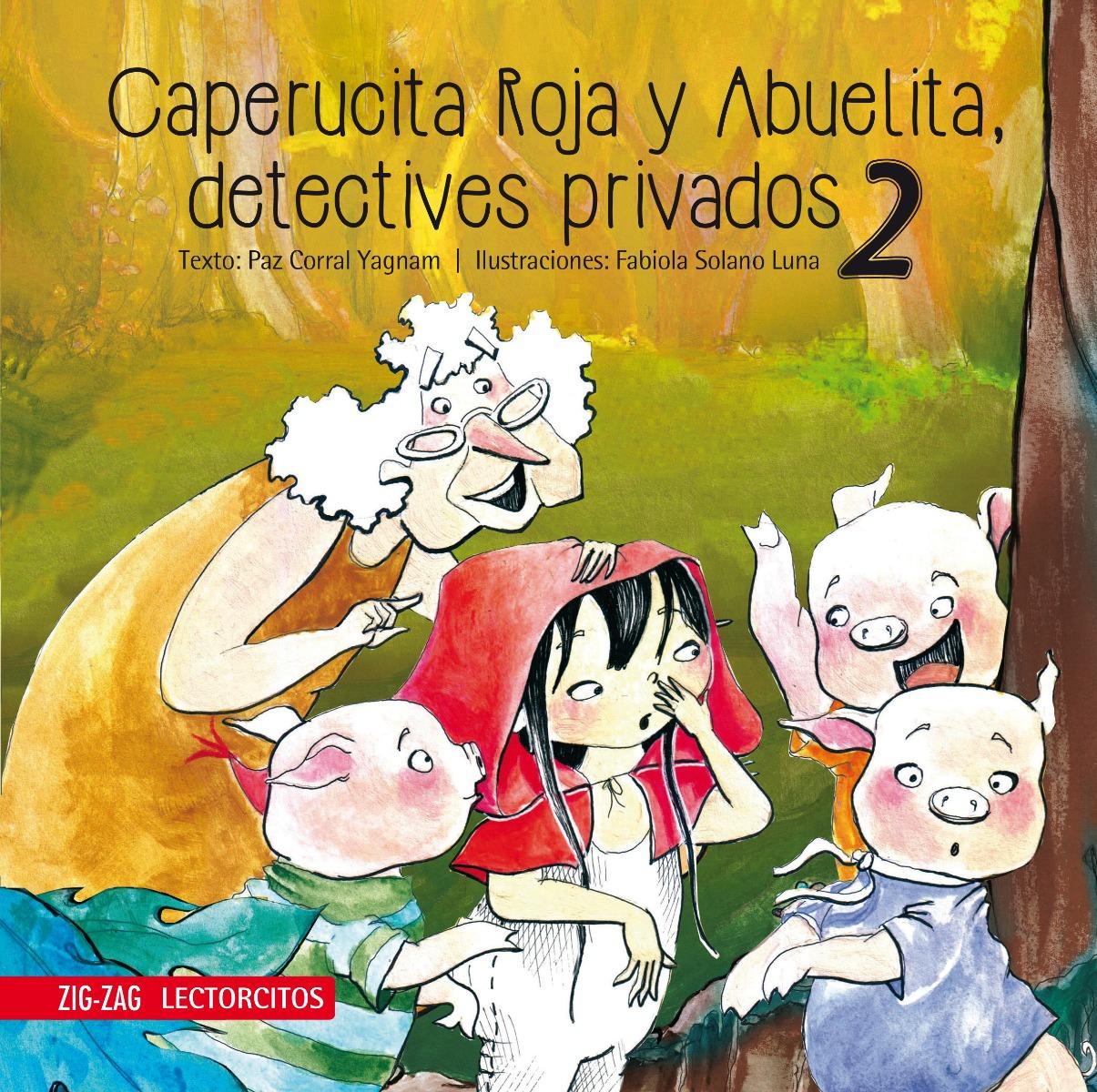 Caperucita Roja y Abuelita, detectives privados 2